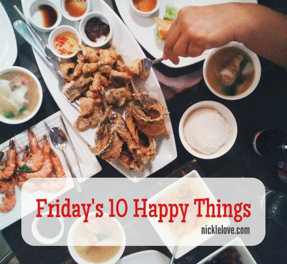 Friday's 10 Happy Things | 004