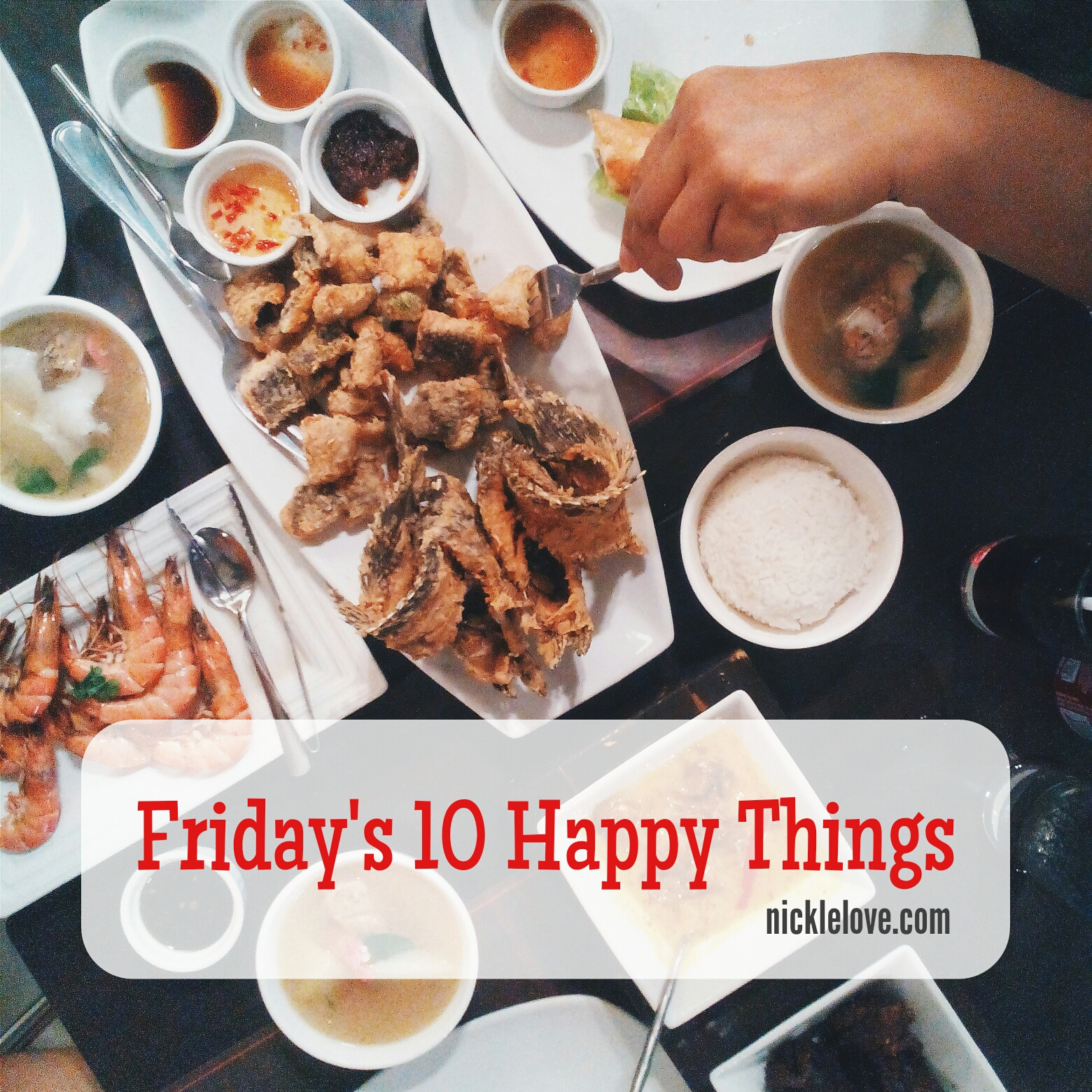 Friday's 10 Happy Things 4