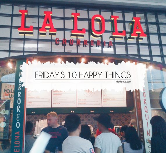 Friday's 10 Happy Things | 002
