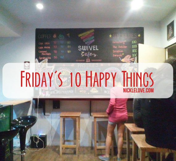 Friday's 10 Happy Things | 005